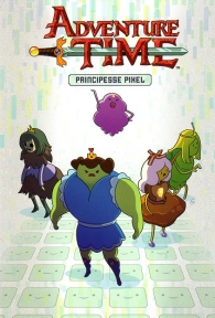 Fumetto - Adventure time: Principesse pixel