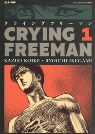 Fumetto - Crying freeman n.1