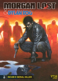 Fumetto - Dylan dog/morgan lost - team up n.1