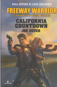 Librogame - Freeway warrior - il guerriero della strada n.4: California countdown