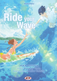 Romanzo - Ride your wave - novel