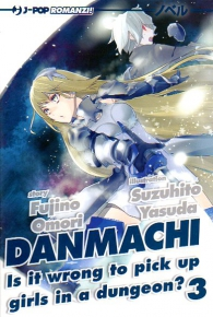Romanzo - Danmachi - novel n.3: Is it wrong to pick up girls in a dungeon?