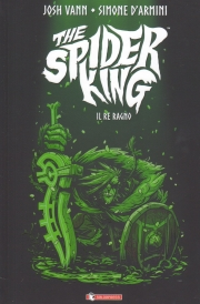 The spider king - Il re ragno